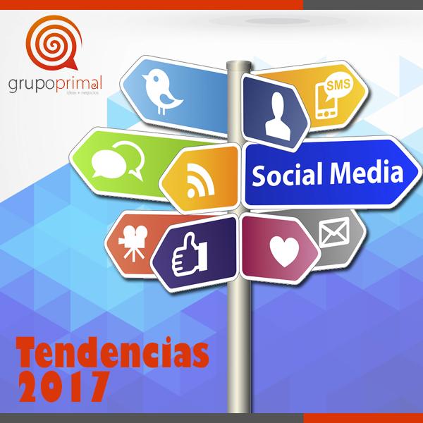 Tendencias Social Media y Redes Sociales 2017